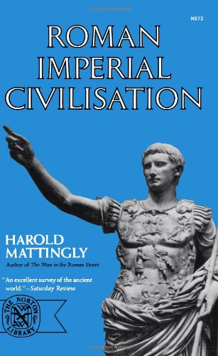 Roman Imperial Civilisation 9780393005721