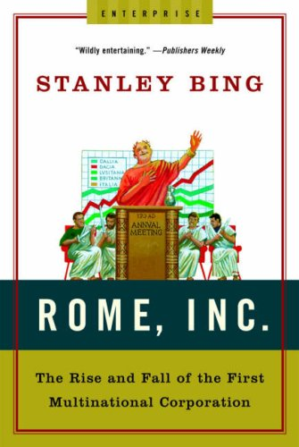Rome, Inc.: The Rise and Fall of the First Multinational Corporation 9780393329452