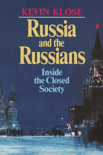 Russia and the Russians: Inside the Closed Society 9780393303124
