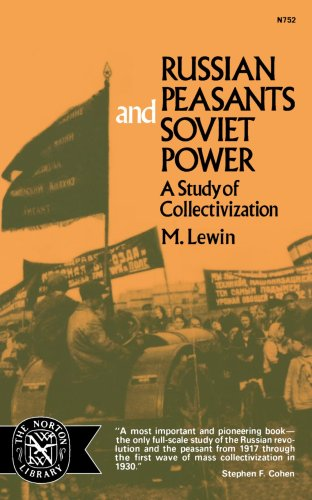 Russian Peasants and Soviet Power: A Study of Collectivization 9780393007527