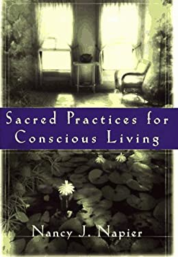 Sacred Practices for Conscious Living 9780393040524
