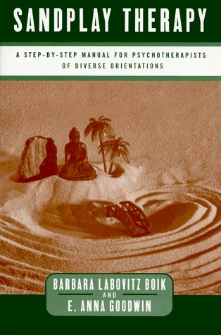 Sandplay Therapy: A Step-By-Step Manual for Psychotherapists of Diverse Orientations 9780393703191