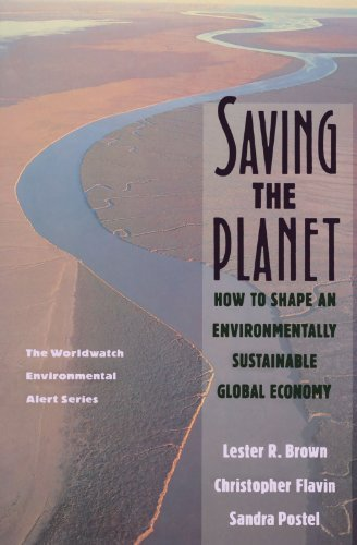 Saving the Planet : How to Shape an Environmentally Sustainable Global Economy