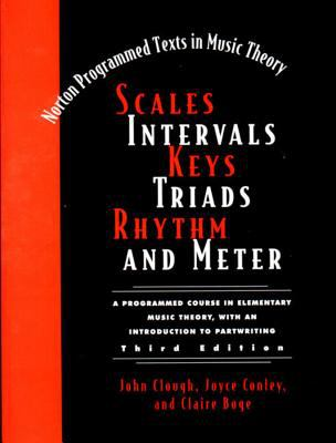 Scales, Intervals, Keys, Triads, Rhythm, and Meter 9780393973693