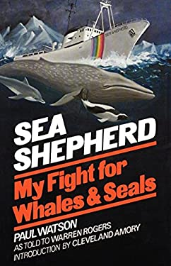 Sea Shepherd: My Fight for Whales and Seals 9780393335804