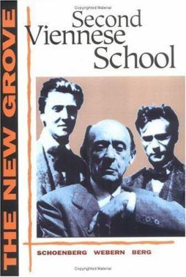 Second Viennese School: Schoenberg, Webern, Berg 9780393315875
