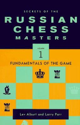 Secrets of the Russian Chess Masters 9780393041163