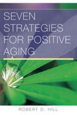 Seven Strategies for Positive Aging 9780393705232