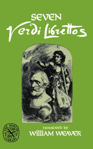 Seven Verdi Librettos Seven Verdi Librettos 9780393008524