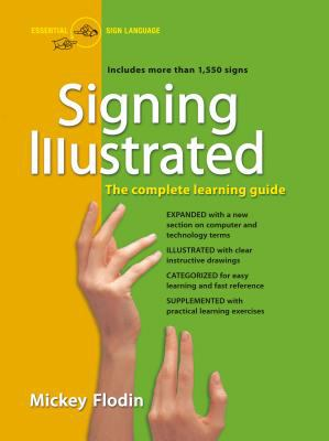 Signing Illustrated (Revised Edition): The Complete Learning Guide 9780399530418