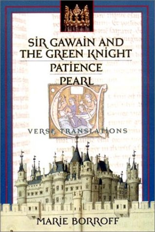 Sir Gawain and the Green Knight / Patience / Pearl: Verse Translations 9780393976588