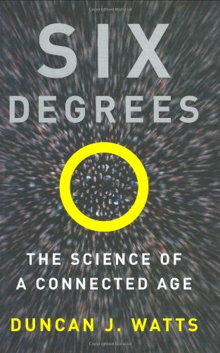 Six Degrees: The Science of a Connected Age 9780393041422