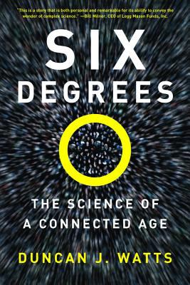 Six Degrees: The Science of a Connected Age 9780393325423