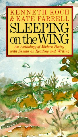 Sleeping on the Wing: An Anthology of Modern Poetry with Essays on Reading and Writing 9780394743646