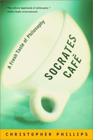 Socrates Cafe: A Fresh Taste of Philosophy 9780393322989
