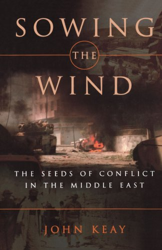 Sowing the Wind: The Seeds of Conflict in the Middle East 9780393335088