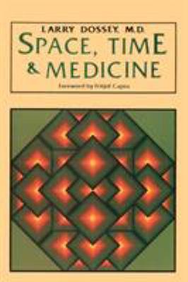 Space, Time & Medicine 9780394710914