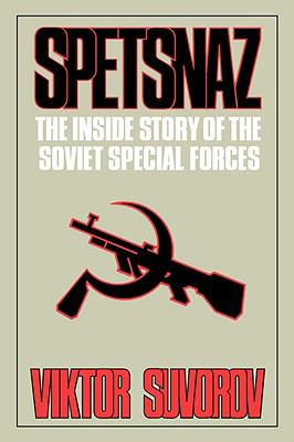 Spetsnaz: The Inside Story of the Soviet Special Forces 9780393335576