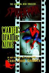 Spider-Man Wanted Dead or Alive 1256280
