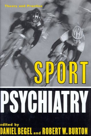 Sport Psychiatry: Theory and Practice 9780393702958