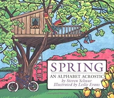 Spring: An Alphabet Acrostic 9780395822692