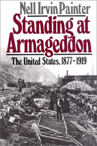 Standing at Armageddon: The United States, 1877-1919 9780393305883