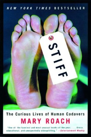 Stiff: The Curious Lives of Human Cadavers 9780393324822