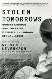 Stolen Tomorrows: Understanding and Treating Women's Childhood Sexual Abuse 1201241