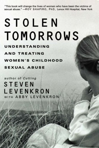 Stolen Tomorrows: Understanding and Treating Women's Childhood Sexual Abuse 9780393332018