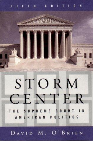 Storm Center: The Supreme Court in American Politics 9780393974928
