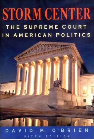 Storm Center: The Supreme Court in American Politics 9780393978964