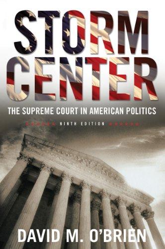 Storm Center: The Supreme Court in American Politics 9780393911961