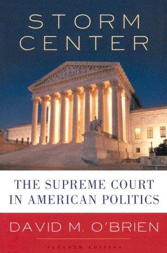 Storm Center: The Supreme Court in American Politics 9780393927047