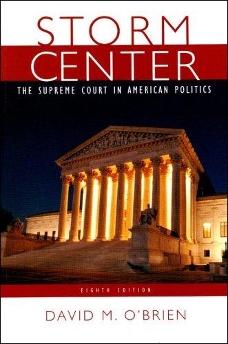 Storm Center: The Supreme Court in American Politics 9780393932188