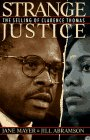 Strange Justice: The Selling of Clarence Thomas 9780395633182