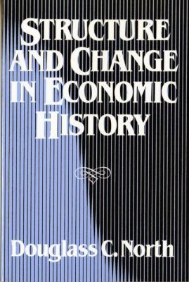 Structure and Change in Economic History 9780393952414