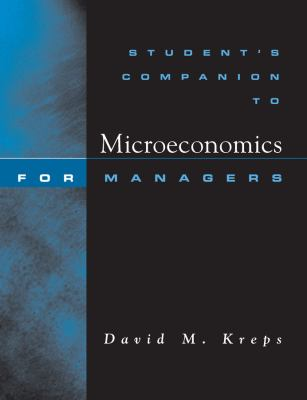 Student's Companion: For Microeconomics for Managers 9780393976793