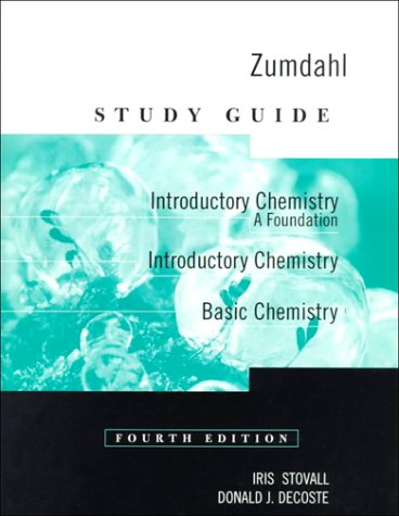 Study Guide for Zumdahl's Introductory Chemistry: A Foundation, 4th 9780395955420