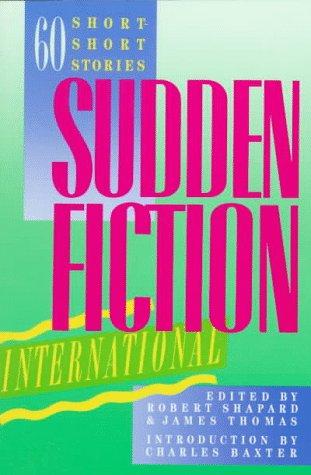 Sudden Fiction International: 60 Short Stories 9780393306132