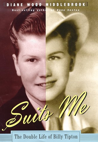 Suits Me: The Double Life of Billy Tipton 9780395654897