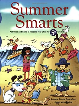 Summer Smarts: Activities and Skills to Prepare Your Child for Fifth Grade 9780395984925