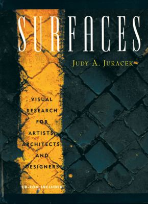 Surfaces: Visual Research for Artists and Designers 9780393730074