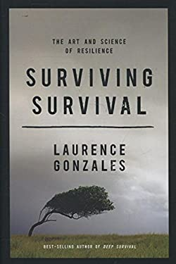 Surviving Survival: The Art and Science of Resilience 9780393083187