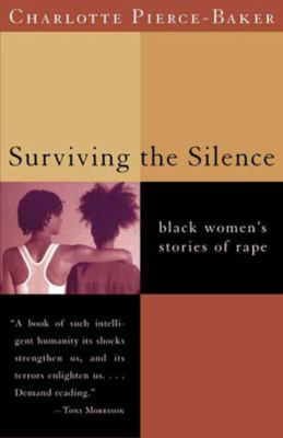 Surviving the Silence: Black Women's Stories of Rape 9780393320459