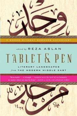 Tablet & Pen: Literary Landscapes from the Modern Middle East 9780393340778
