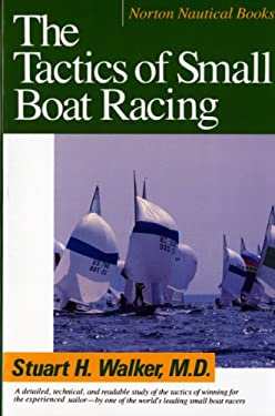 Tactics of Small Boat Racing 9780393308013