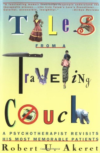 Tales from a Traveling Couch: Psychotherapist Revisits His Most Memorable Patients 9780393314984