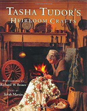 Tasha Tudor's Heirloom Crafts 9780395735275