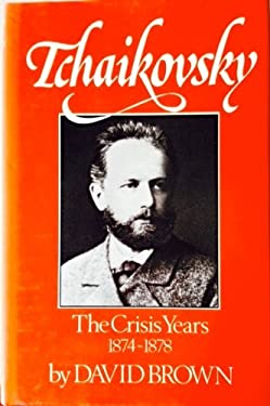 Tchaikovsky Crisis Years 1874