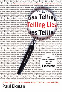 Telling Lies: Clues to Deceit in the Marketplace, Politics, and Marriage 9780393337457